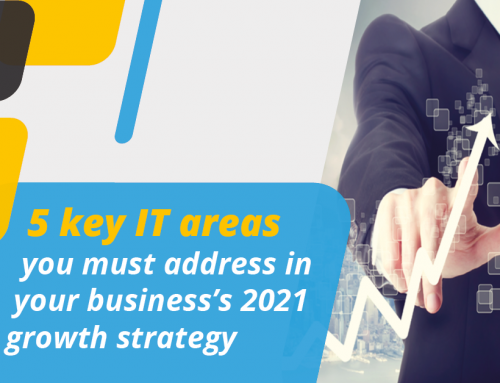 5 Key IT areas to address in 2021