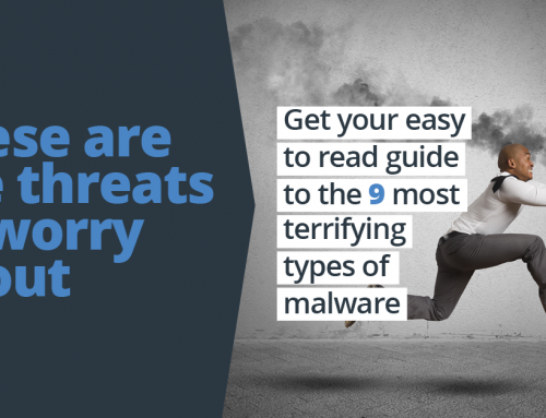 9 most terrifying types of malware in an easy to read guide